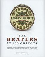 Beatles in 100 Objects - brian southall (ISBN 9781780974026)