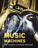 Royal Music Machines - J.J.L. Haspels (ISBN 9789057304156)