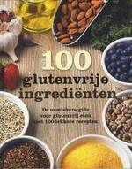100 glutenvrije ingerdiënten - Unknown (ISBN 9781474809290)