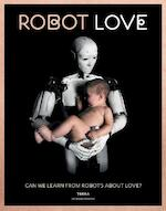 Robot love - Ine Gevers (ISBN 9789089897763)