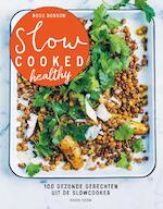 Slow cooked healthy - Ross Dobson (ISBN 9789461432179)