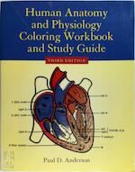 Human Anatomy and Physiology Coloring Workbook and Study Guide - Paul D. Anderson (ISBN 9780763700546)