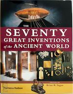 The seventy great inventions of the ancient world - Brian M. Fagan (ISBN 9780500051306)
