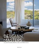Belgian Masters in Contemporary Architecture and Interior Design (ISBN 9782875500359)