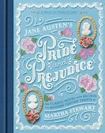 Jane austen's pride and prejudice: a book-to-table classic