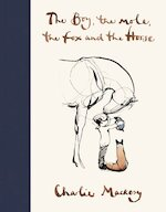 The boy, the horse, the fox and the mole - Charlie Mackesy (ISBN 9781529105100)