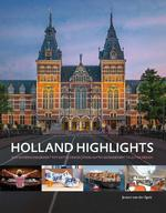 Holland highlights - Jeroen van der Spek (ISBN 9789088030581)