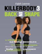 Killerbody 3 Back in shape - Fajah Lourens (ISBN 9789021566542)