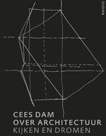 Cees Dam over architectuur - Cees Dam (ISBN 9789462084087)
