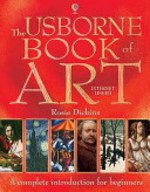 The Usborne Book of Art - Rosie Dickins