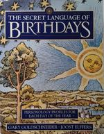 The Secret Language of Birthdays - Gary Goldschneider, Aron Goldschneider (ISBN 9780670858576)