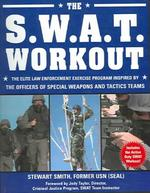 the S.w.a.t. Workout - Stewart Lt, Usn Smith (ISBN 9781578262168)