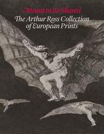 Meant to be Shared - The Arthur Ross Collection of European Prints