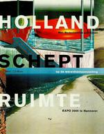 Holland schept ruimte - Unknown (ISBN 9066116323)