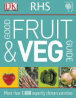 RHS Good Fruit and Veg Guide - Ann Baggaley (ISBN 9781405361804)
