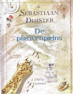 Sebastiaan Duister De piratenprins - P. Caveney (ISBN 9789049922443)