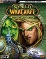 World of Warcraft: The Burning Crusade Official Strategy G - Unknown (ISBN 9780744008333)