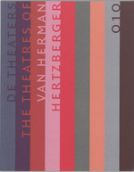 Theaters van Herman Hertzberger = Theatres of Herman Hertzberger - Arthur Wortmann (ISBN 9789064505638)