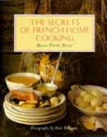 The Secrets of French Home Cooking - Marie-Pierre Moine (ISBN 9781850296447)