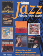 Goldmine Jazz Album Price Guide - Tim Neely (ISBN 9780873413848)