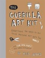 Guerilla Art Kit - Keri Smith (ISBN 9781568986883)