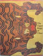 The Tiger rugs of Tibet - Mimi Lipton (ISBN 9780500973691)