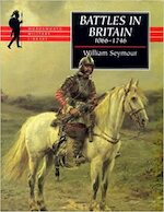 Battles in Britain - William Seymour (ISBN 9781853266720)
