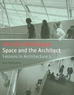 Space and the Architect - Herman Hertzberger (ISBN 9789064507335)