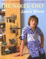 The Naked Chef - Jamie Oliver (ISBN 9780786866175)