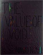 Navid Nuur: The Value of Void - A. Linnenkohl, T. Verhoeven, X. Karskens, Navid Nuur (ISBN 9789078454410)