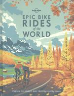 Epic Bike Rides of the World (ISBN 9781760340834)