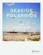 Seaside Polaroids - Jon Nicholson (ISBN 9783791347301)