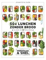 50x lunchen zonder brood - Sven en Jennifer (ISBN 9789021572819)