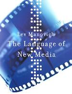 The Language of New Media - Lev Manovich (ISBN 9780262632553)