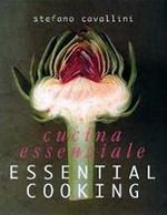 La cucina essenziale - Stefano Cavallini, Nannie Nieland-Weits, Willy Temmerman (ISBN 9789076685519)