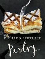 Pastry - Richard Bertinet (ISBN 9780091943479)