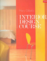 Mary Gilliatt's Interior Design Course - Mary Gilliatt (ISBN 9781840914436)