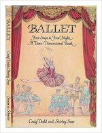 Ballet: First Steps to First Night