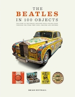 Beatles in 100 objects - brian southall (ISBN 9781787390966)