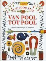 Stap voor stap / Van Pool tot Pool - Unknown (ISBN 9789076694122)