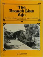 The Branch Line Age - C.J. Gammell (ISBN 0903485389)