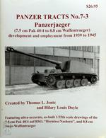Panzerjaeger (7.5 cm Pak 40/4 to 8.8 cm Waffentraeger) development and employment from 1939 to 1945 - Thomas L. Jentz, Hilary Louis Doyle (ISBN 0977164330)