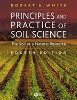 Principles and practice of soil science - R.E. White (ISBN 9780632064557)