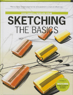 Sketching - The Basics - Koos Eissen, Roselien Steur (ISBN 9789063692537)