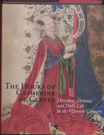 The hours of Catherine of Cleves - Unknown (ISBN 9789055448210)