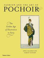 Fashion and the Art of Pochoir - April Calahan, Cassidy Zachary (ISBN 9780500239391)