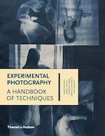 Experimental photography : a handbook of techniques