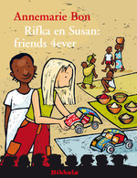 RIFKA EN SUSAN:FRIENDS 4EVER - Annemarie Bon (ISBN 9789048724598)