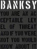 Banksy. You are an Acceptable Level of Threat - Gary Shove (ISBN 9781908211088)
