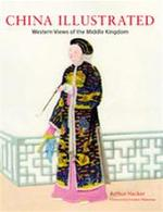 China illustrated - A. Hacker, F. Amp; Wakeman (ISBN 9780804835190)